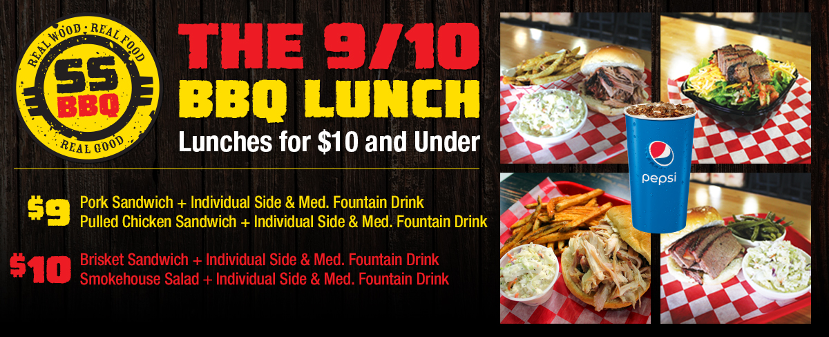 The 9/10 BBQ Lunch Special! Lunches for $10 and under.